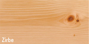 Erhältlich in der Holzart Zirbe